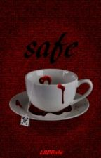 Safe - A Moriarty FanFic by LSDBabe