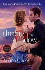 Through My Window (English Version) by Ariana_Godoy