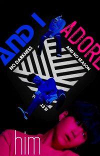 And I Adore Him ✨ myg (WGM) [düzenleniyor] cover