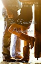 The Rancher's Proposition by LadyDreamWeaver90