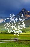 My Life with the Walter Boys [Wattpad Version Sample] cover