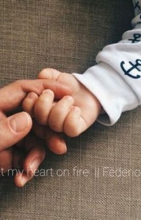You seth my heart on fire    Federico Rossi  by fixvyou