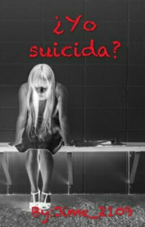 ¿Yo Suicida? by Jime_2109