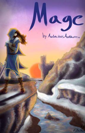 Mage (A Skyrim Fanfic) by AudaciousAuthoress