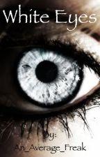 White Eyes {Peter Maximoff~ XMen} by An_Average_Freak