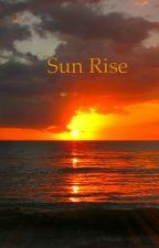Sun Rise by CierraMcClure5