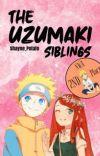 The Uzumaki Siblings《Book 1》 cover