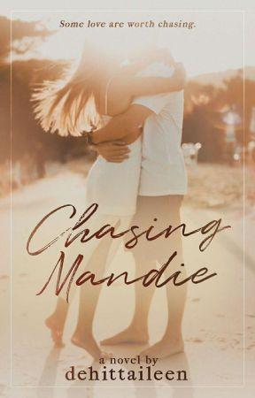 Chasing Mandie by Dehittaileen