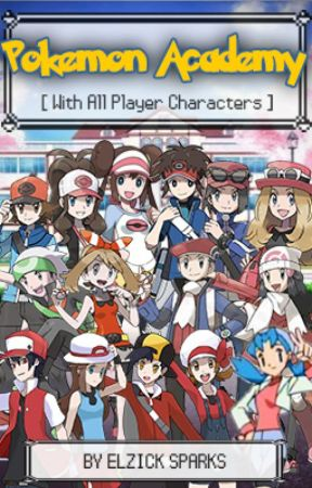 Pokemon Academy | All Player Characters [ON HOLD] by ElzickSparks