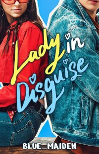 Lady in Disguise - EXO fanfic (Published with TV Adaptation) cover