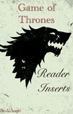 Game Of Thrones - Reader Inserts by AlAngel1895