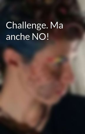 Challenge. Ma anche NO! by Zefiro_