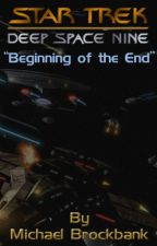 Beginning of the End [Deep Space 9] by MichaelBrockbank