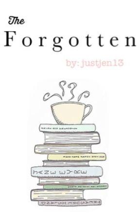 The Forgotten by JustJen13