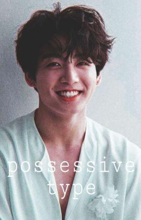 Possessive Type   Jeon Jungkook   (Complete✔) by VenusNova