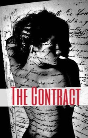 The Contract (COMPLETED) by chaoticparadise18