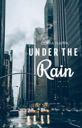 Under the Rain by clara_newriter