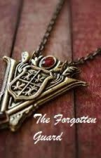 The Forgotten Guard by Musicislife2015