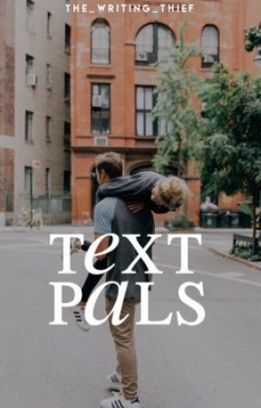 Text Pals ✔️ by the_writing_thief