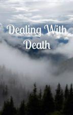 Dealing with Death by klaroline-4ever