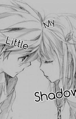 ♡ ~ My Little Shadow ~ ♡ by WolfPackWeirdos