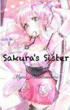 Sakura's Sister (Sasuke X Reader) by Ruby_Phantom