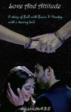Manan-Love And Attitude by akshita435