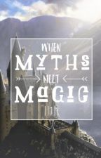 When Myths Meet Magic || 1 || a Harry Potter-Percy Jackson crossover by Yournormalpjofangirl