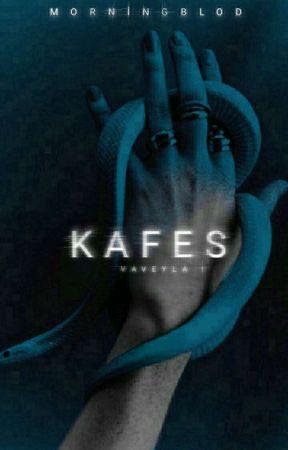 KAFES| VAVEYLA-1 by Morningblod