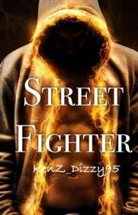 The Street Fighter (#Wattys2014) cover