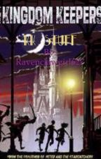 KK Stuff ( Kingdom Keepers One and Two Shots ) by Ravenclawgirl627