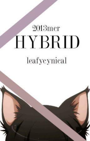 Hybrid, leafycynical by ffuture