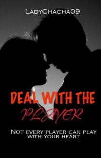 DEAL WITH THE PLAYER (COMPLETED) cover