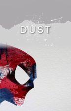 Dust || Tom Holland by scxrpiusmalfoy