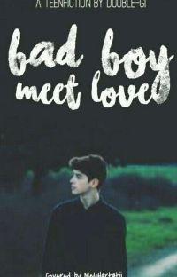 BAD BOY MEET LOVE (SUDAH TERBIT) cover