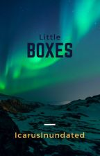 Little Boxes by IcarusInundated