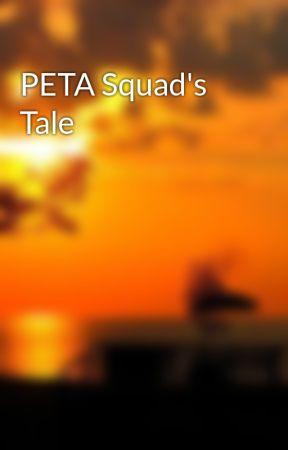 PETA Squad's Tale by thealexio00