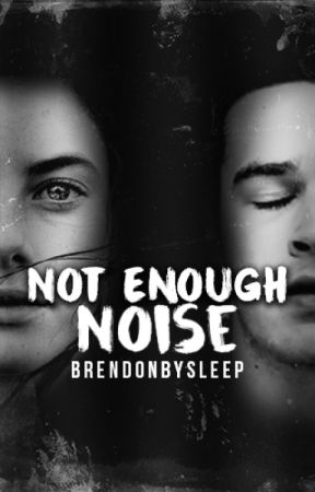 Not Enough Noise - Matty Healy (ON HOLD) by BrendonBySleep