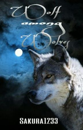 Wolf among Wolves by Sakura1233
