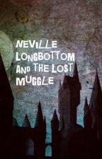 Neville Longbottom and the Lost Muggle by MarleyandMitchG