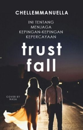 Trust Fall by chellemmanuella