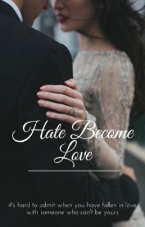 Hate Become Love by _llumie