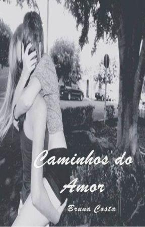 Caminhos do Amor  by brucosta03