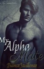 My Alpha Mate (On Hold) by wolf_lover29