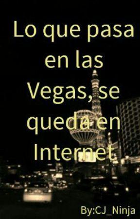 Lo Que Pasa En Las Vegas, Se Queda En Internet by CJ_Ninja