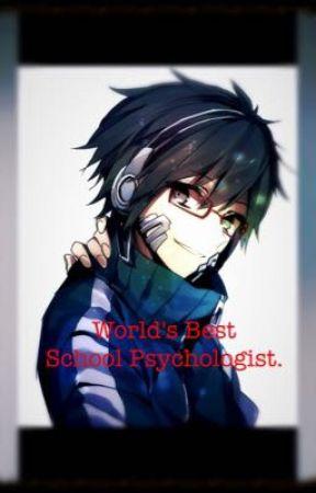 World's Best School Psychologist. by NoFace1169