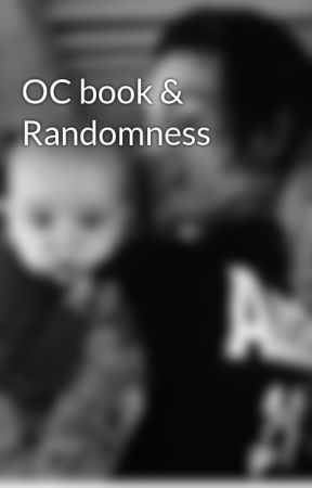 OC book & Randomness  by King-Of-Death