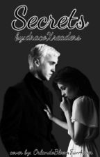 Secrets || Draco x Reader (Finished) by dracoXreaders