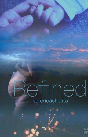 Refined by valerieashelita