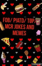 FOB/ P!ATD/ TØP/ PHAN & MCR JOKES & MEMES by Rebecca_SheDevil